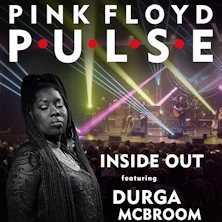 Pink Floyd Pulse - Inside Out & Durga McBroom