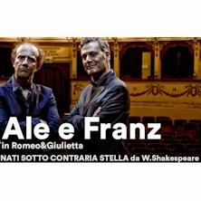 Ale e Franz - Romeo e Giulietta, nati sotto contraria stella