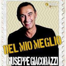 Giuseppe Giacobazzi - Del mio Meglio