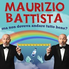 Maurizio Battista in: 'Ma non doveva andare tutto bene?