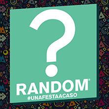 Random - una festa a caso