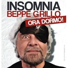 Beppe Grillo in INSOMNIA, ORA DORMO!