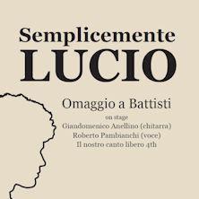 Semplicemente Lucio Omaggio a Battisti