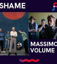 Shame + Massimo Volume