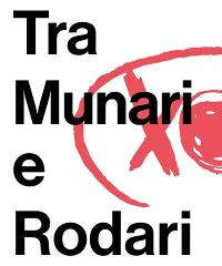 "In digitale ""Tra Munari e Rodari: Aspettando la mostra"""
