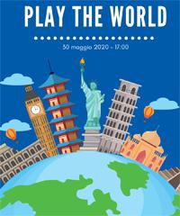 Play the world, una caccia al tesoro virtuale in giro per il mondo