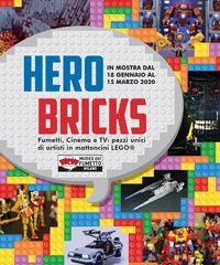 SOSPESO FINO A DATA DA DESTINARSI - Hero Bricks: pezzi unici di artisti in mattoncini Lego