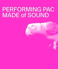 "Performing PAC presenta ""Made of sound"""