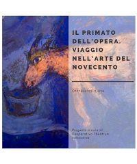 Il Primato dell'Opera - viaggio nell'Arte del Novecento alla GAM di Torino