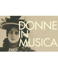 Donne in musica: dall'8 marzo tre ritratti di compositrici tra '800 e '900