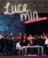 """""""Luce mia"""": uno spettacolo virtuale celebra un traguardo speciale"""