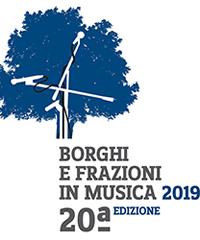 Borghi e Frazioni in musica 2019