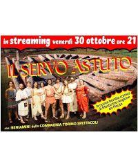 """È in streaming lo spettacolo """"Il servo astuto"""" della Compagnia Torino Spettacoli"""