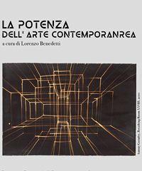 """""""La Potenza dell'Arte Contemporanea""""  alla Pinacoteca di Potenza"""
