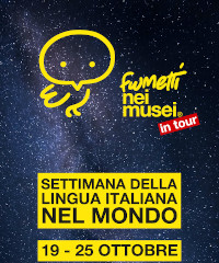I Fumetti nei Musei protagonisti della Settimana della Lingua Italiana nel Mondo