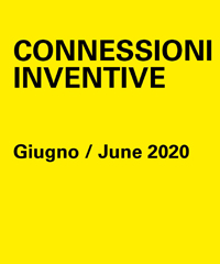 Connessioni inventive: le conversazioni digitali di giugno 2020