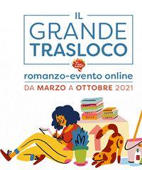 """""""Il grande trasloco"""", un romanzo-evento online"""