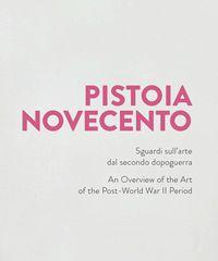 70 opere in mostra a Pistoia Novecento