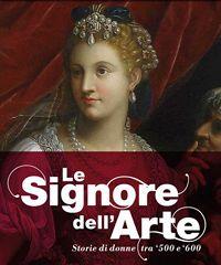 """Visita virtuale alla mostra """"Le Signore dell'arte. Storie di donne tra '500 e '600"""""""