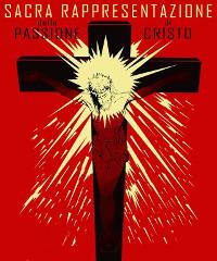 ANNULLATO - Rappresentazione della Passione di Cristo