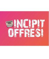 Incipit Offresi, il primo talent letterario itinerante per aspiranti scrittori