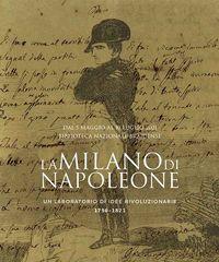 A 200 anni della morte di Napoleone una mostra alla Braidense
