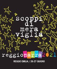 Reggionarra 2021, il Festival dell'arte della narrazione