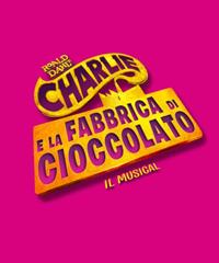 Charlie e la Fabbrica di Cioccolato, il musical