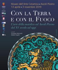 """Ad Ascoli Piceno la mostra """"Con la terra e con il fuoco"""""""
