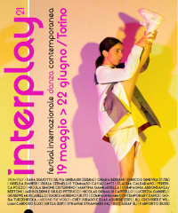INTERPLAY/21, dal 19 maggio il festival di danza contemporanea a Torino