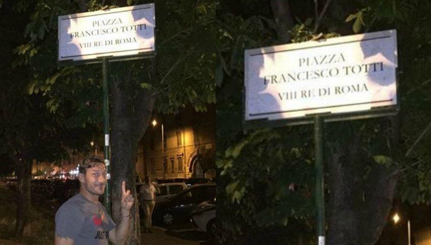 Piazza Totti VIII Re di Roma esiste. E lui si fa il selfie