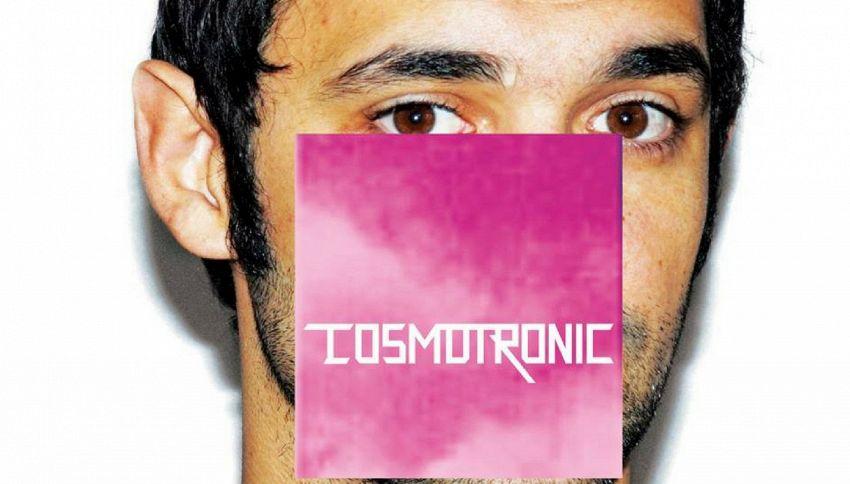 """Bentornato, Cosmo. È uscito """"Cosmotronic"""""""