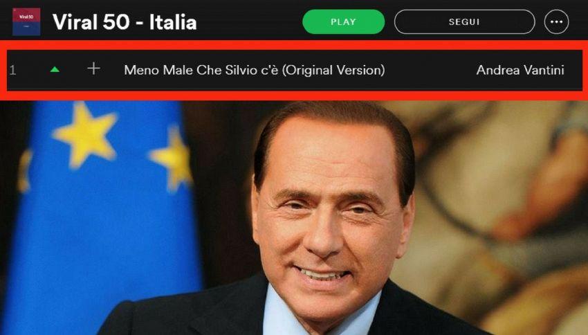 """""""Meno male che Silvio c'è"""" al primo posto della top 10 di Spotify"""