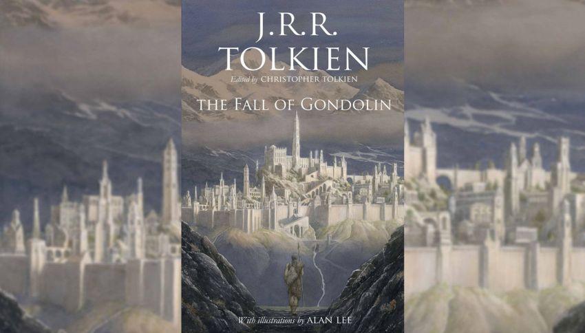"""Annunciato """"The Fall of Gondolin"""", il nuovo libro di Tolkien"""