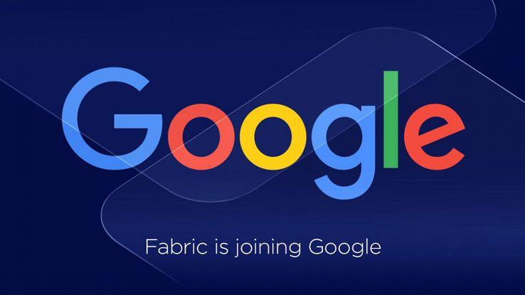 Google acquista Fabric, il servizio per sviluppare applicazioni
