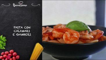 Primo piatto: pasta calamari e gamberi