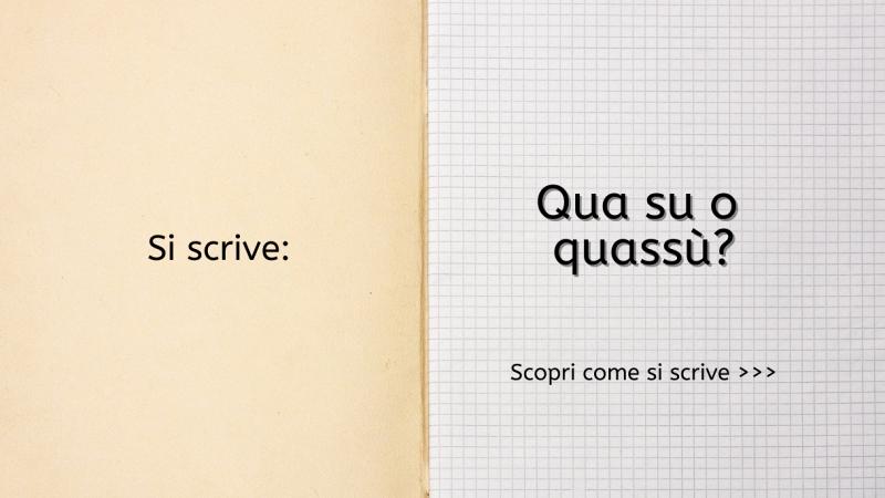 """Scritta """"Si scrive qua su o quassù? Scopri come si scrive..."""" su foglio di quaderno a quadretti bianco; a sx interno di copertina beige"""
