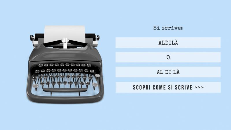 """Scritta """"Si scrive aldilà o al di là? Scopri come si scrive..."""" sulla sinistra e macchina da scrivere sulla destra; sfondo azzurro chiaro"""