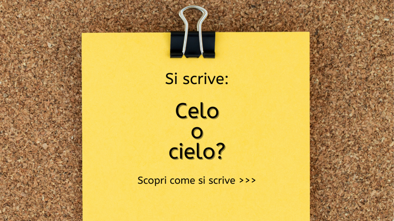 """Scritta """"Si scrive celo o cielo? Scopri come si scrive..."""" su fogli gialli di taccuino con pinzetta nella parte alta; sfondo in sughero"""