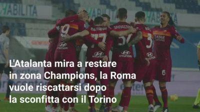 Dove guardare in diretta Roma-Atalanta in streaming e in TV