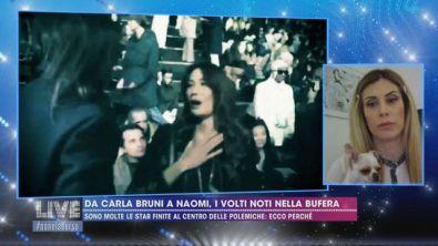 Da Carla Bruni a Naomi, i volti noti nella bufera