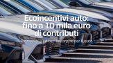 Ecoincentivi auto: fino a 10 mila euro di contributi