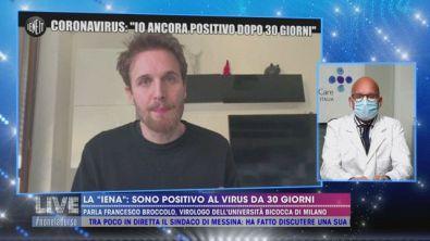 """La """"iena"""": sono positivo al virus da 30 giorni"""