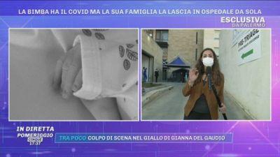 Palermo, la bimba ha il Covid ma la sua famiglia la lascia in ospedale da sola