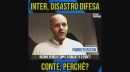 "Biasin: ""Inter, disastro difesa"""
