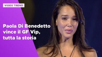Paola Di Benedetto vince il GF Vip, tutta la storia