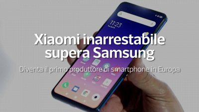 Xiaomi inarrestabile. supera Samsung