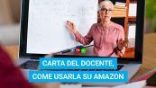 Carta del Docente su Amazon: come si fa