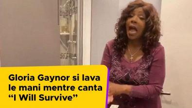 """Gloria Gaynor si lava le mani mentre canta """"I Will Survive"""""""