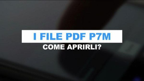 Come leggere i file pdf con firma digitale p7m